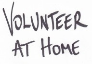 Volunteer at home